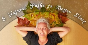 8 Natural Paths to Better Sleep