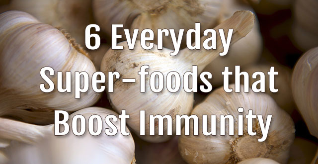Super-foods that Boost Immunity
