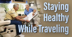 How to Stay Healthy While Traveling