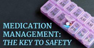 Medication Management: Key to Safety