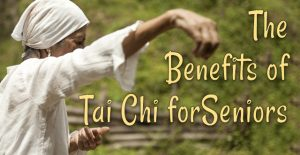 The Benefits of Tai Chi for Seniors