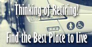 Thinking of Retiring? Find the Best Place to Live!