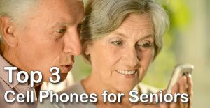 The Top 3 Cell Phones for Seniors