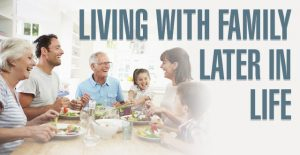 Living with Family Later in Life