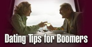 Dating Tips for Boomers