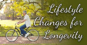 Lifestyle Changes for Longevity